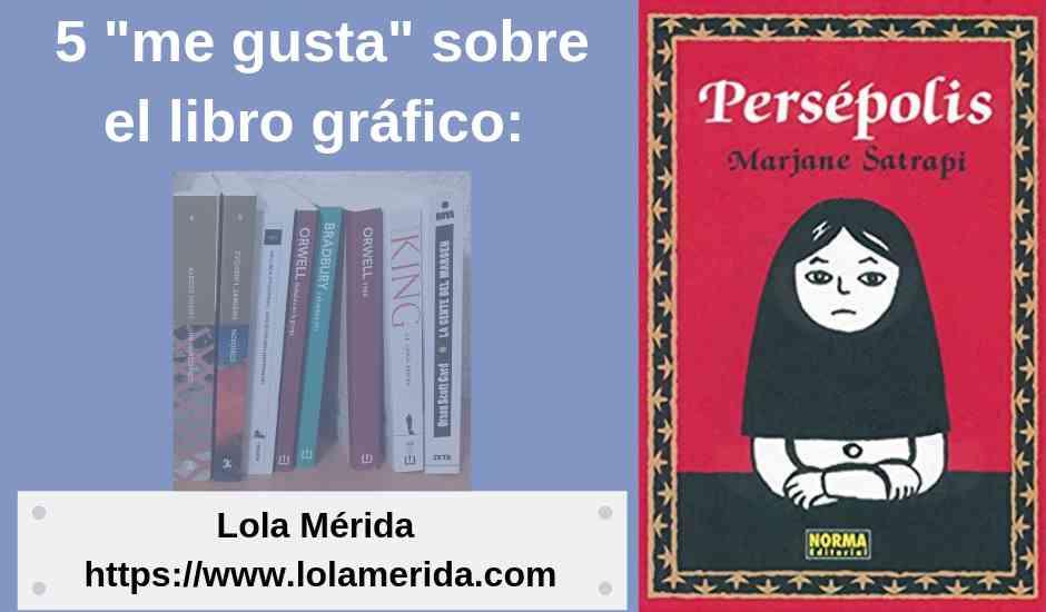5 «me gusta» sobre el cómic «Persépolis» de Marjane Satrapi.