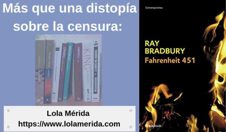 Libro Fahrenheit 451: más que una distopía sobre la censura.