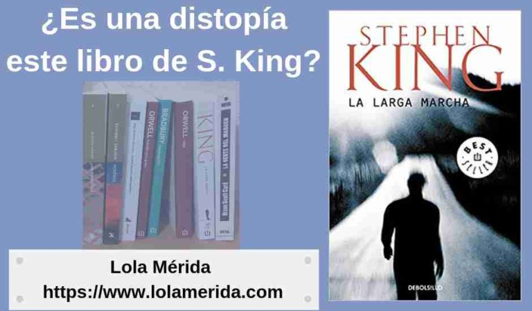 ¿Es «La larga marcha» de Stephen King una distopía?