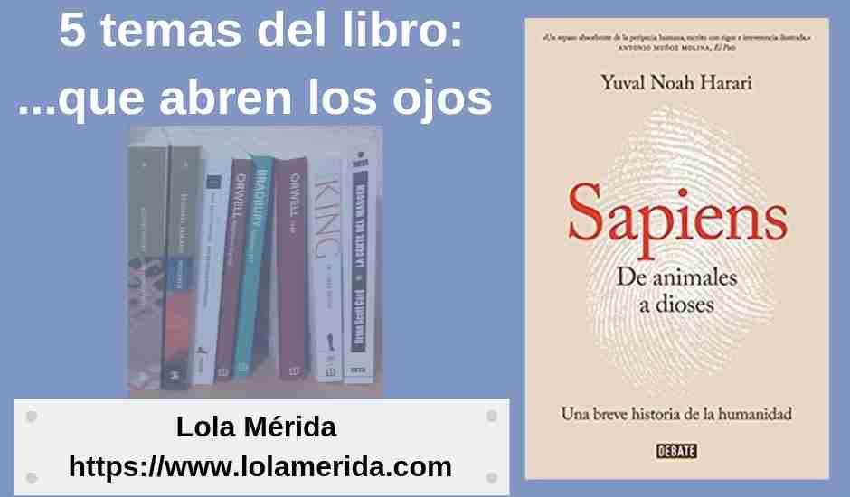 5 temas para los que «Sapiens» de Yuval Noah Harari nos abre los ojos