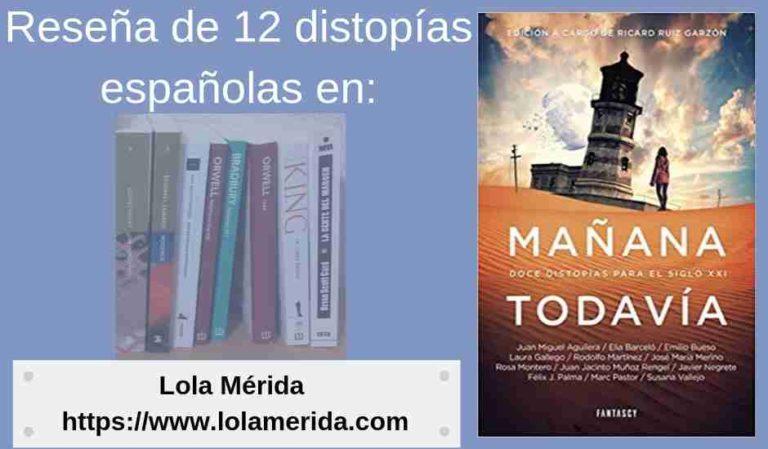 Reseña de 12 distopías españolas en  «Mañana todavía»