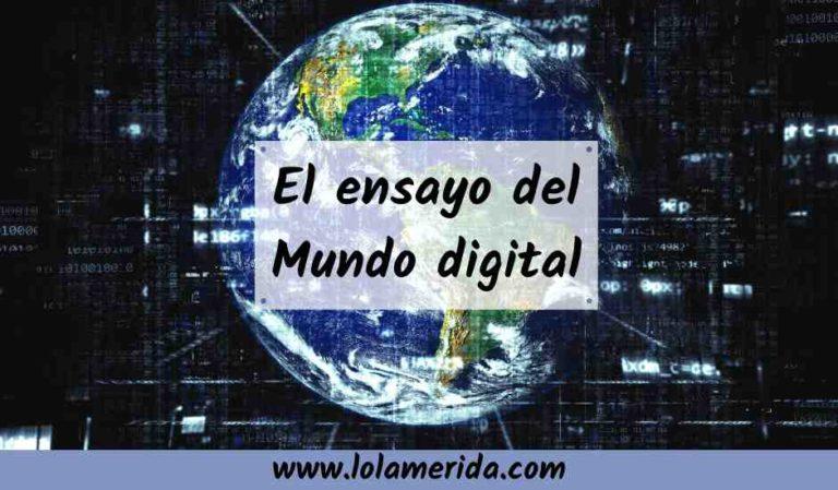 Ensayo sobre el mundo digital y el Big Data