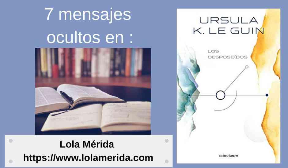 7 mensajes ocultos en «Los desposeídos», Ursula K Le Guin