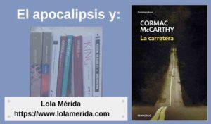 Libro post apocalíptico La carretera de Cormac McCarthy