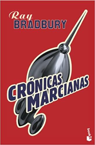 Conquista espacial Crónicas Marcianas de Ray Bradbury
