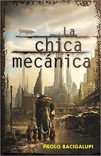 Cyberpunk libro distópico La chica mecánica