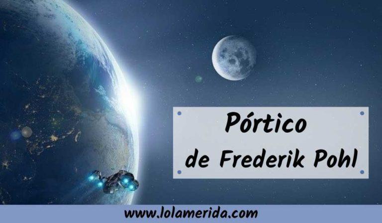 La inteligencia artificial en el space-opera Pórtico de Frederik Pohl