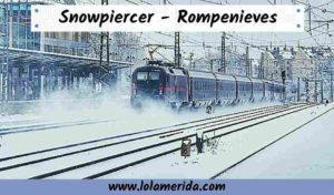 Snowpiercer Rompenieves película y cómic