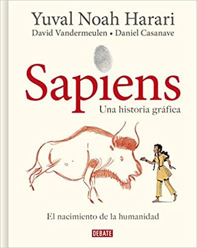 Adaptación gráfica de Sapiens de Yuval Noah Harari