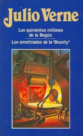 Los quinientos millones de la Begún de Julio Verne