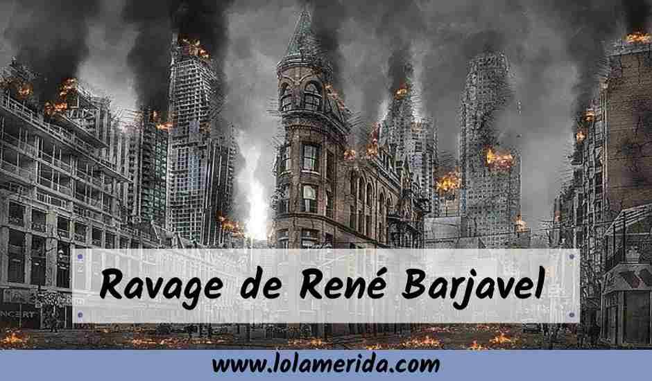 Lee más sobre el artículo El gran libro de ciencia ficción francés: Ravage de Barjavel