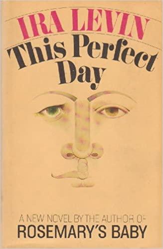 El dia perfecto de Ira Levin